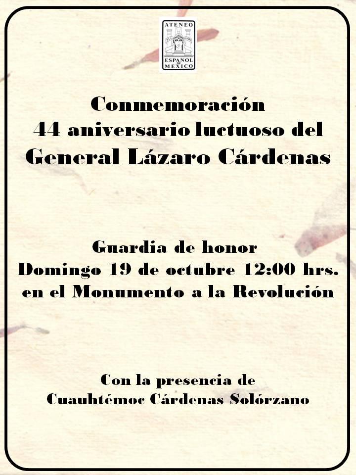 Conmemoración Del 44 Aniversario Luctuoso Del General Lázaro