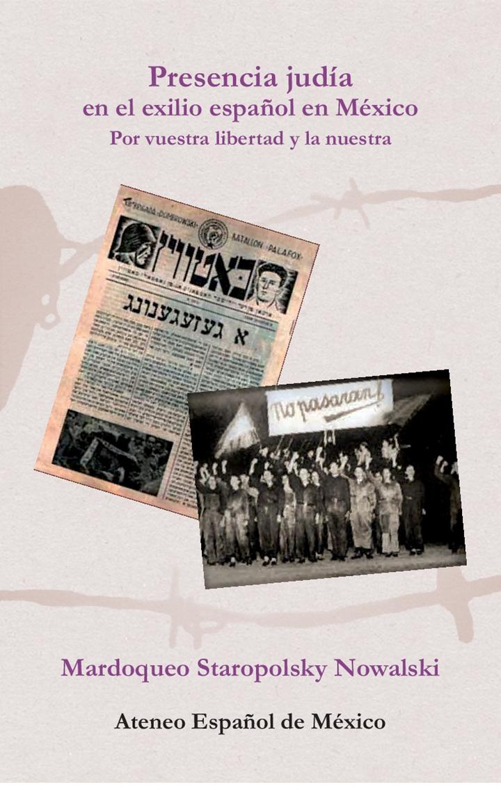 Presencia judía en el exilio español en México. Por vuestra libertad y la nuestra. Image