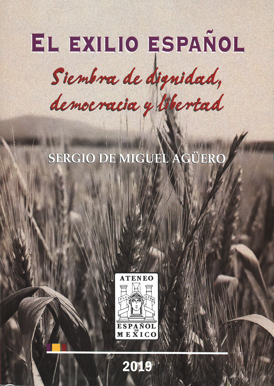 El Exilio Español. siembra de dignidad democracia y libertad. Image