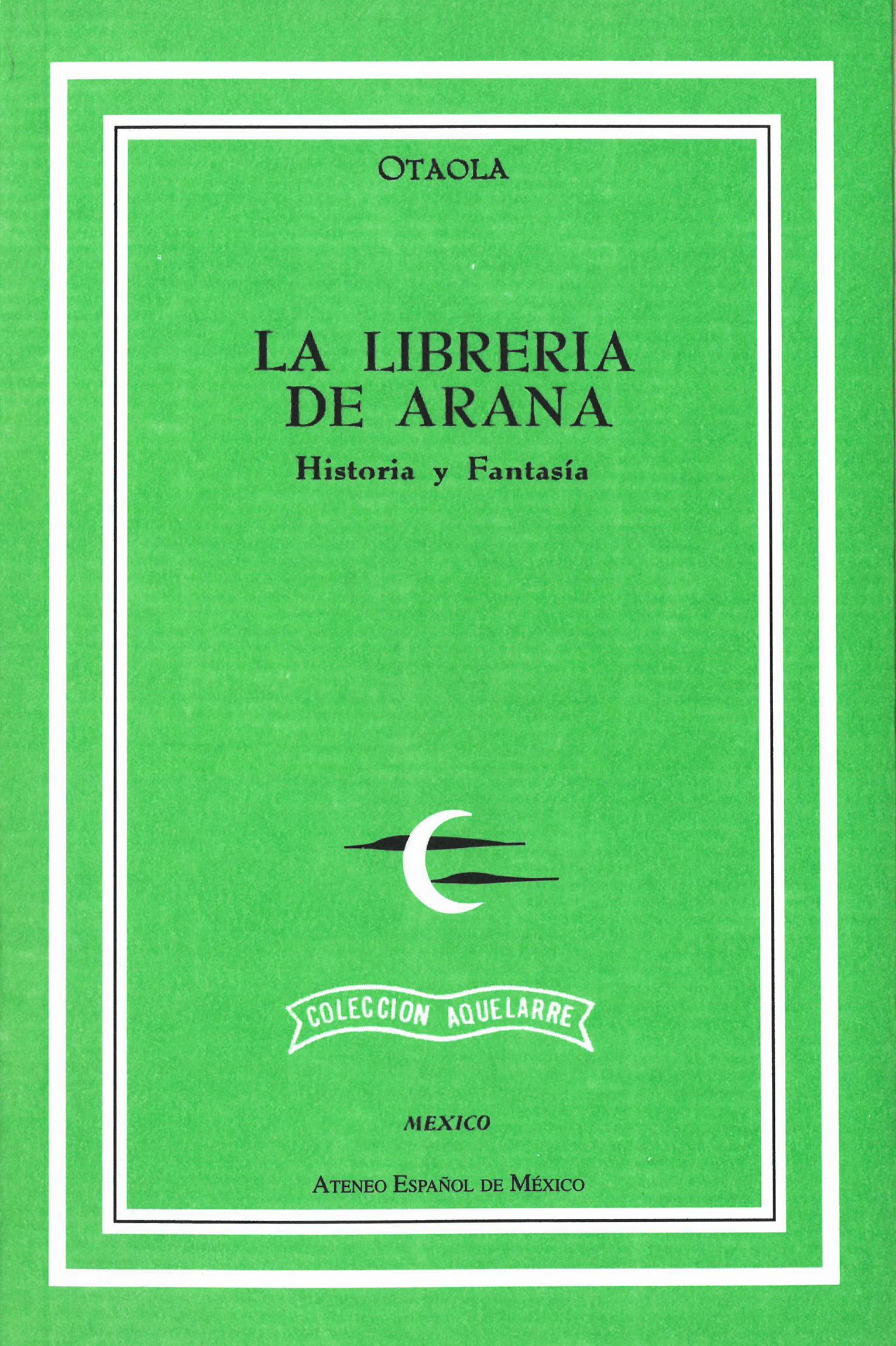 La librería de Arana. Historia y Fantasía Image